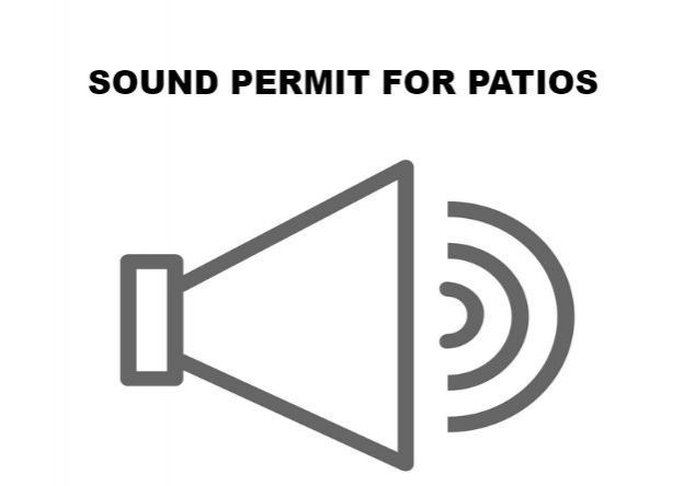 Sound Permit for Patios